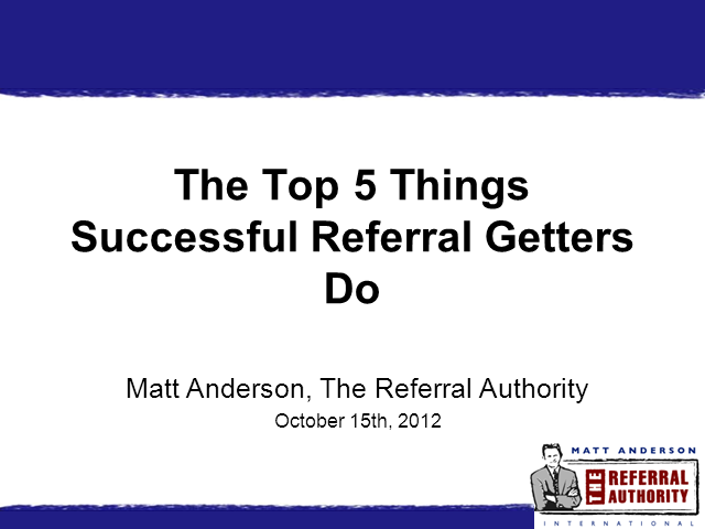 The Top Things Successful Referral Getters Do