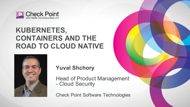 Kubernetes, Containers and the Road to Cloud Native
