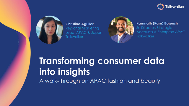 Transforming consumer data into insights with Talkwalker