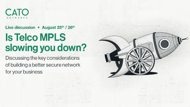 Don't Settle for Telco MPLS: Build a faster and simpler network on SASE