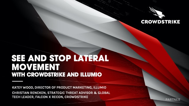 See and Stop Lateral Movement with Illumio