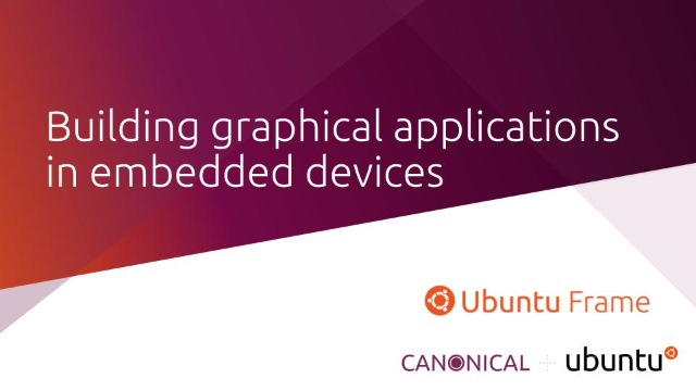 Building graphical applications in embedded devices