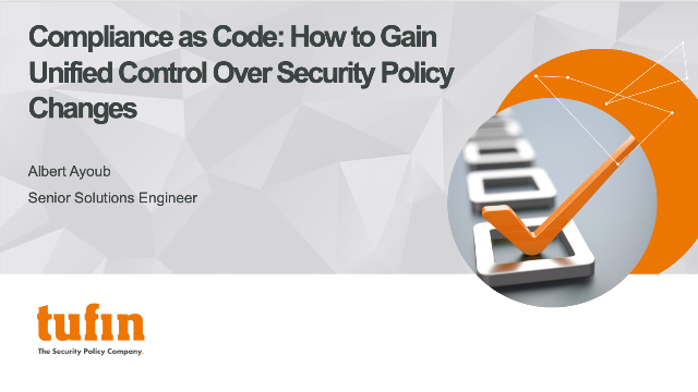 Compliance as Code: How to Gain Unified Control Over Security Policy Changes