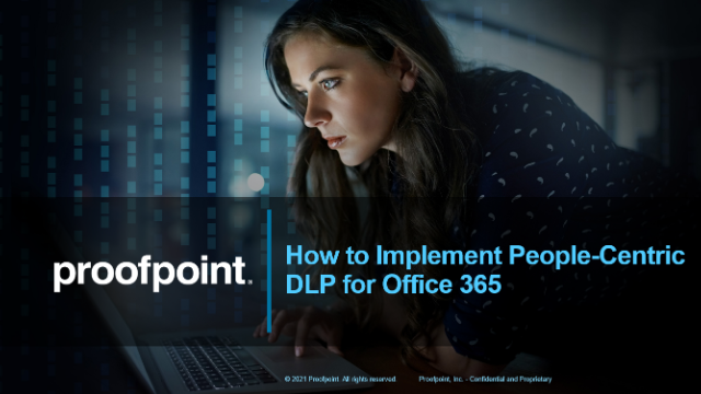 How to Implement People-Centric DLP for Office 365