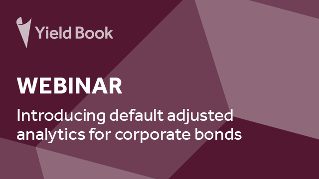 Introducing default adjusted analytics for corporate bonds