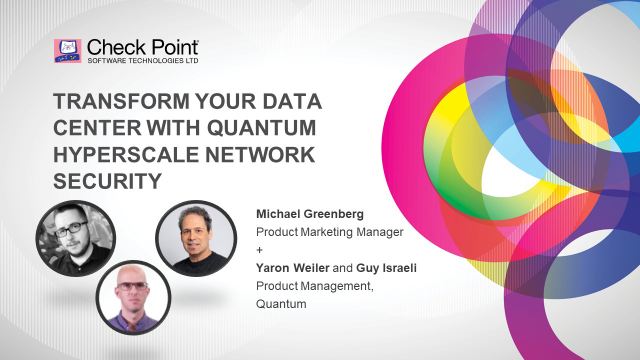 Transform your Data Center with Quantum Hyperscale Network Security
