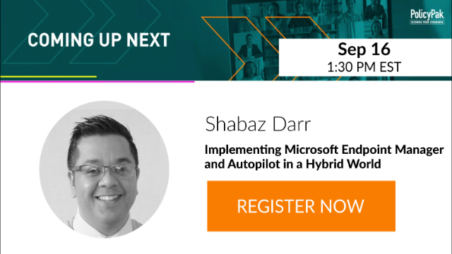 Implementing Microsoft Endpoint Manager and Autopilot in a Hybrid World