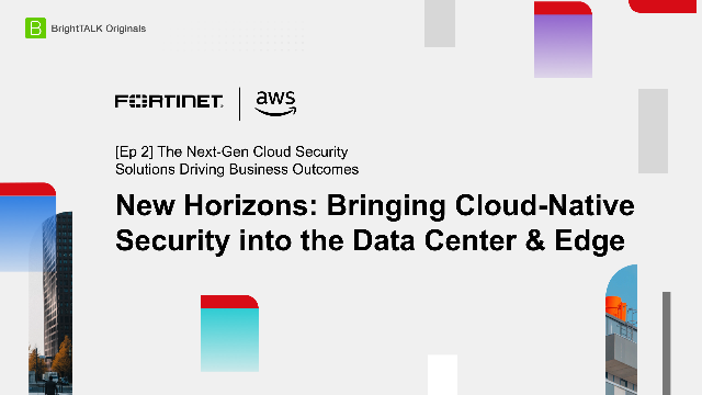 New Horizons: Bringing Cloud-Native Security into the Data Center & Edge