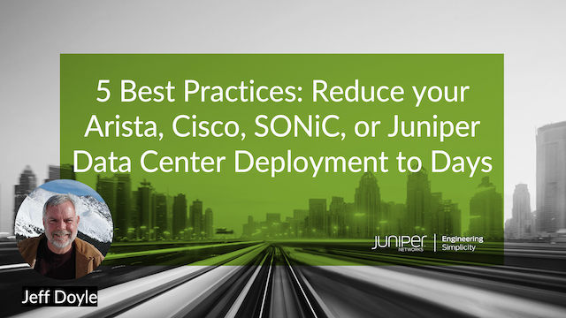 Extended Version: 5 Best Practices: Reduce Your Data Center Deployments to Days