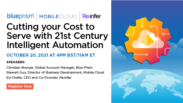 Cutting your Cost to Serve with 21st Century Intelligent Automation