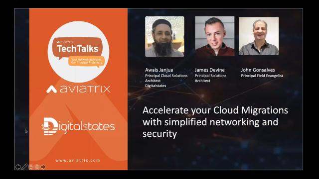 Accelerate your Cloud Migrations with simplified networking and security