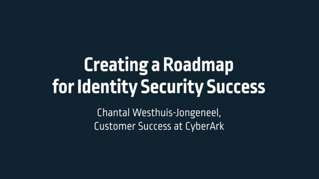 Creating a Roadmap for Identity Security Success
