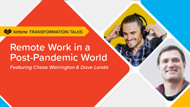 Transformation Talks: Remote Work In A Post Pandemic World