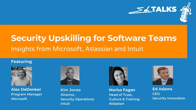 Security Upskilling Software Teams: Insights from Microsoft, Atlassian & Intuit