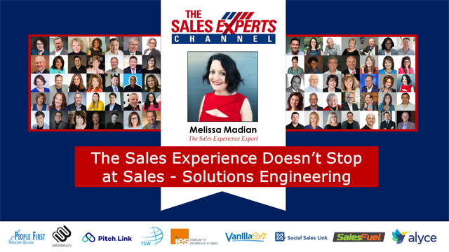 The Sales Experience Doesn't Stop at Sales - Solutions Engineering