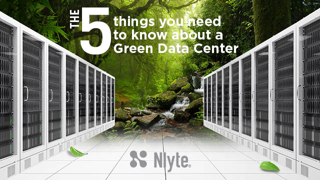 The 5 things you need to know about a Green Data Center