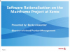 Software Rationalization on the Mainframe Project at Xerox