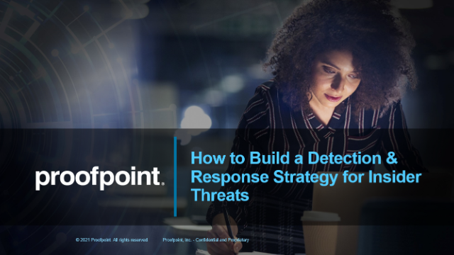 How to Build a Detection & Response  Strategy for Insider Threats