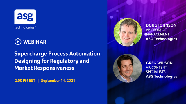 Supercharge Process Automation: Designing for Regulatory & Market Responsiveness