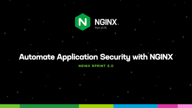 Automate Application Security with NGINX