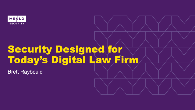 Security Designed for Today's Digital Law Firm