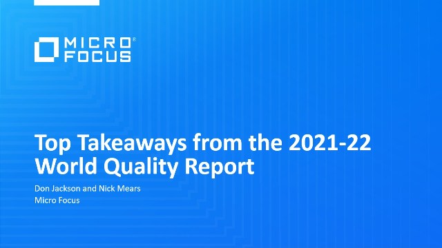 Top Takeaways from the 2021-22 World Quality Report