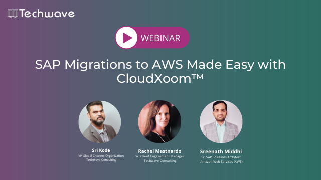SAP Migrations to AWS Made Easy with CloudXoom™