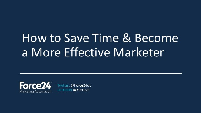 How To Save Time And Become A More Effective Marketer