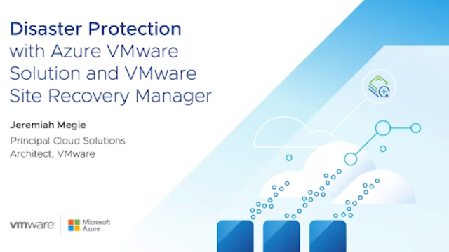 Disaster Protection with Azure VMware Solution and VMware Site Recovery Manager