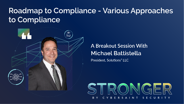 Roadmap to Compliance - Various Approaches to Compliance