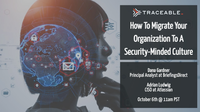 How to Migrate Your Organization to a More Security-Minded Culture