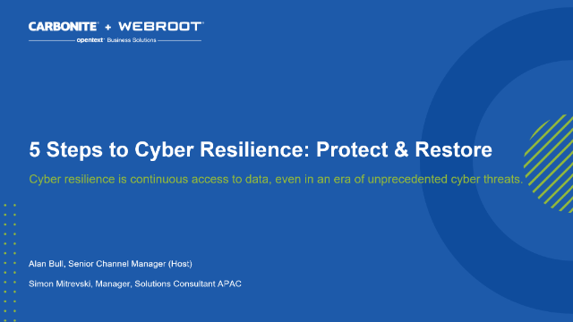 Part 3 - 5 Steps to Cyber Resilience: Protect + Restore