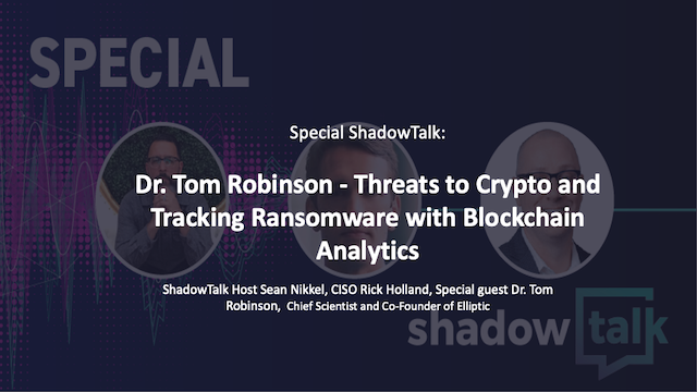 Special Pod: Threats to Crypto and Tracking Ransomware with Blockchain Analytics