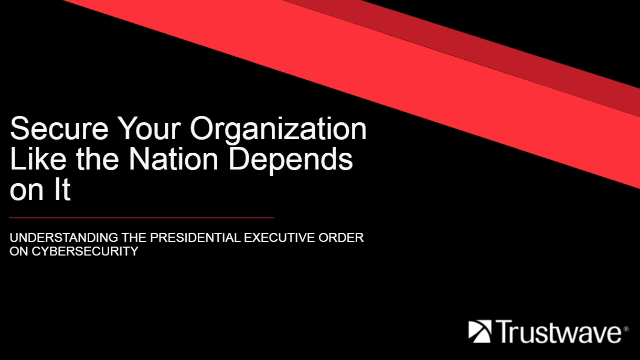 Secure Your Organization Like the Nation Depends On It
