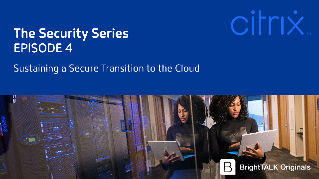 Sustaining a Secure Transition to the Cloud