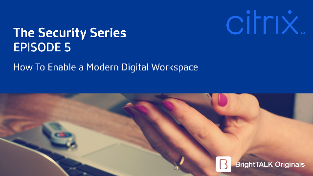 How To Enable a Modern Digital Workspace