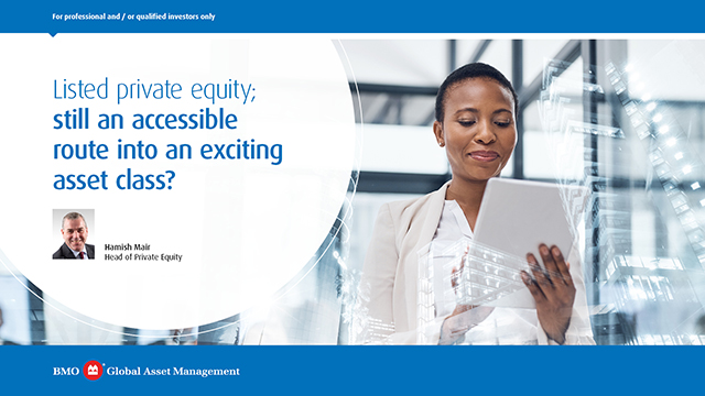Listed private equity; still an accessible route into an exciting asset class?