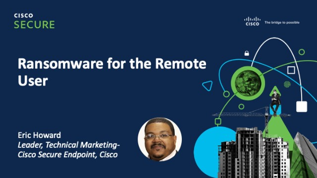 Ransomware for the Remote User