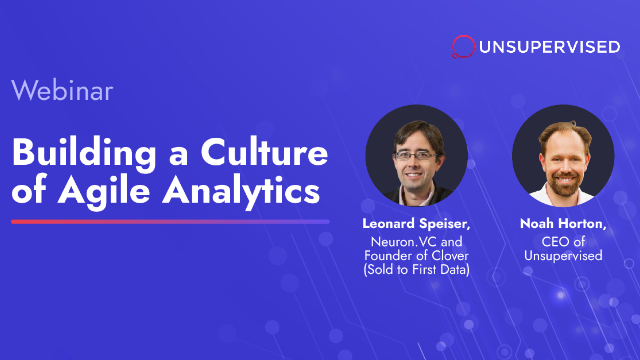 Building a Culture of Agile Analytics