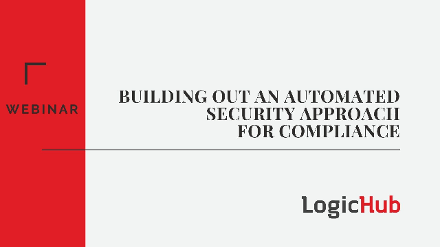 Building Out an Automated Security Approach for Compliance