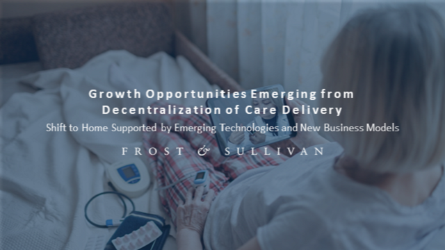 Growth Opportunities Emerging from Decentralization of Care Delivery