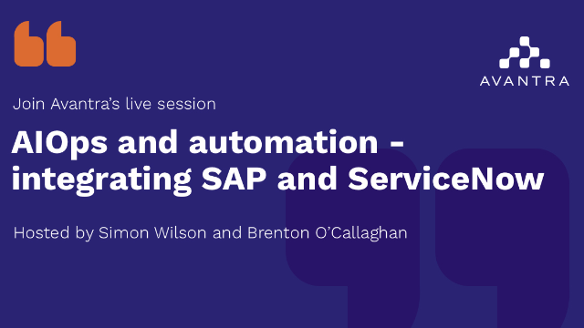 AIOps and Automation - integrating SAP and ServiceNow