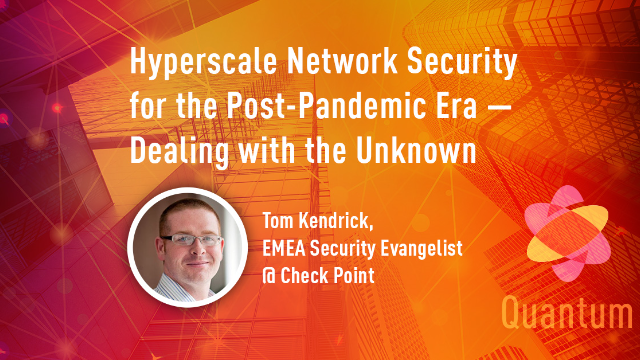 Hyperscale Network Security for the Post-Pandemic Era: Dealing with the unknown