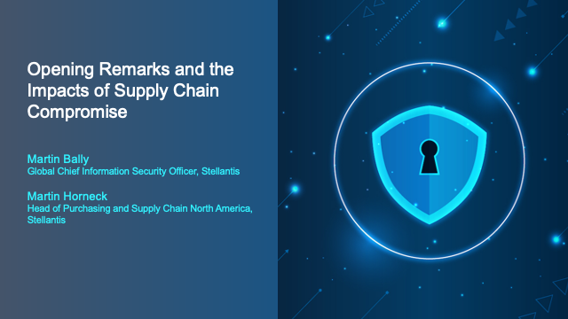 Opening Remarks and the Impacts of Supply Chain Compromise