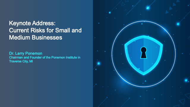 Keynote Address: Current Risks for Small and Medium Businesses