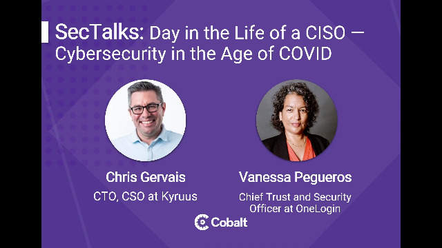 Day in the Life of a CISO: Cybersecurity in the Age of COVID