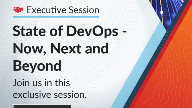 State of DevOps – Now, Next and Beyond