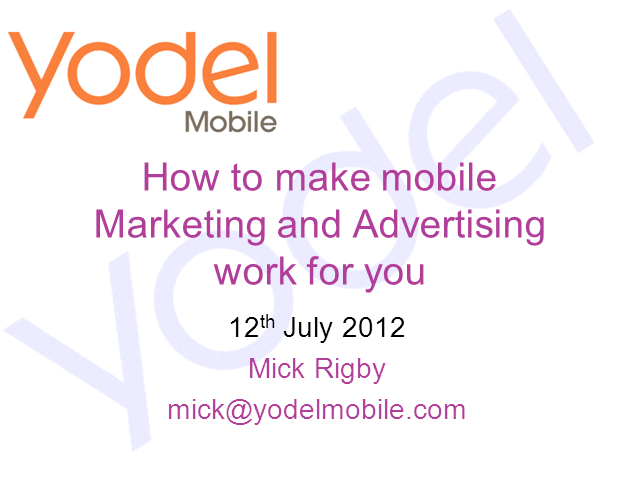 How Do You Make Mobile Marketing and Advertising Work For You