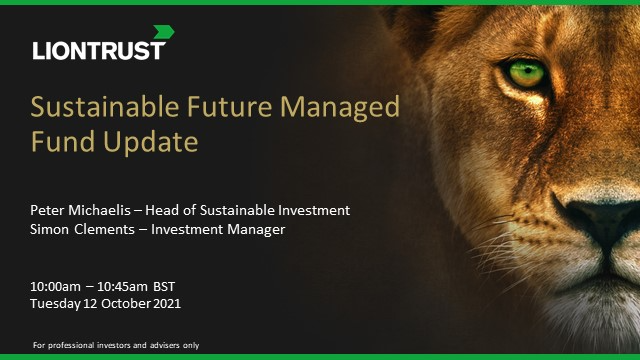 Liontrust SF Managed Fund Update (UK ONLY)
