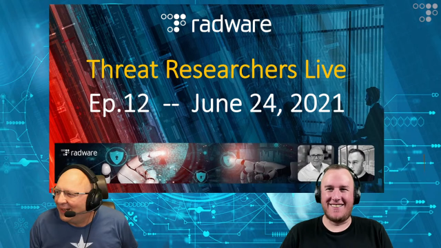 [Replay] Radware Threat Researchers Live, Ep.12: Ransom DoS, DarkSide, X-DDoS
